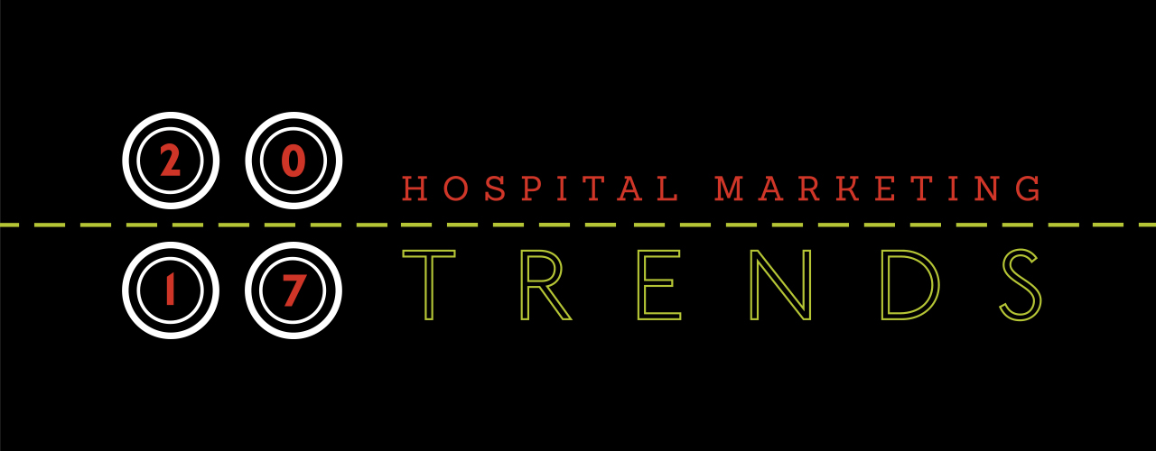 2017 Hospital Marketing Trends header